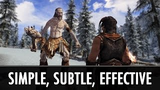 Skyrim Mods: Simple, Subtle and Effective Mods thumbnail