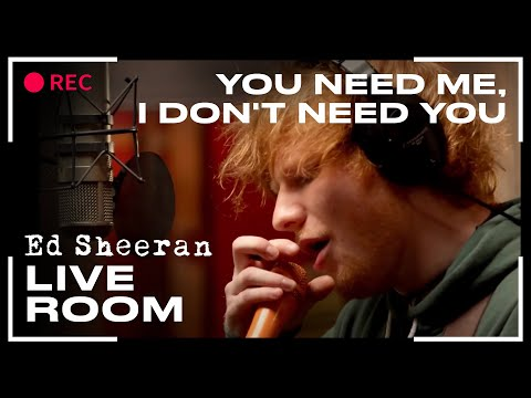 "Thumbnail: Ed Sheeran - ""You Need Me, I Don't Need You"" captured in The Live Room"