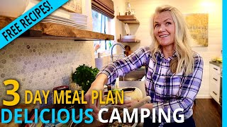 RV Cooking  A Delicious 3 Day Camping Trip