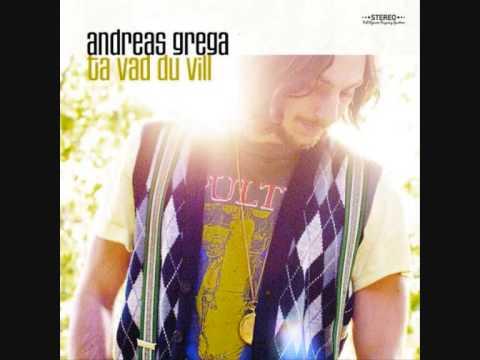 Andreas Grega - Ta vad du vill