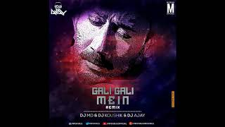 Gali Gali Mein Phirta Hai (2K18 Remix) | DJ MD & DJ Koushik & DJ Ajay