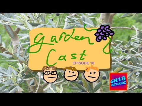 GardenCast: Episode 10