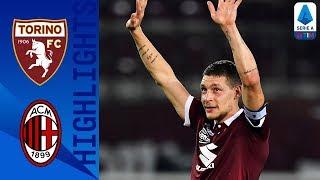 Torino 2-1 Milan | Un Belotti pazzesco firma la rimonta del Toro nella ripresa | Serie A
