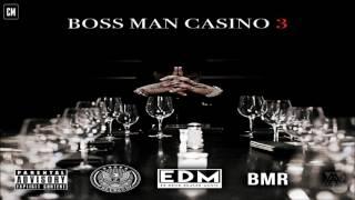 Freebandz Casino - Boss Man 3 [FULL MIXTAPE + DOWNLOAD LINK] [2017]