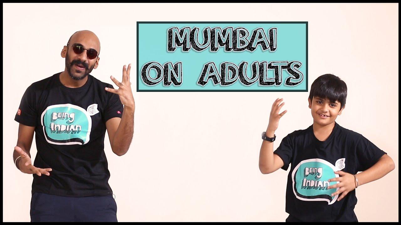 Mumbai on Adults Ft. Chota Sahil | Children's Day Special