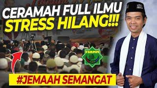 Download Full Ilmu Stress Pun Hilang!!! - Ceramah Ustadz Abdul Somad UAS Terbaru 2020