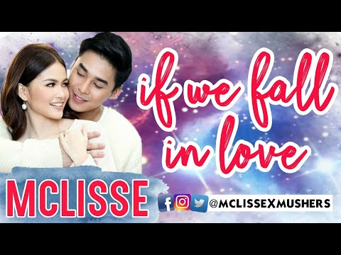 MCLISSE - If We Fall In Love