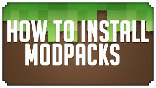 Minecraft: How To Install Modpacks!