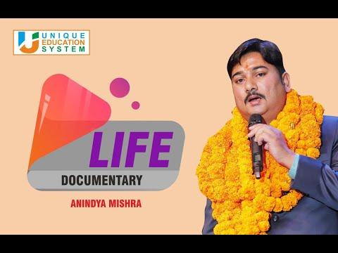 ANINDYA MISHRA A Life Documentary