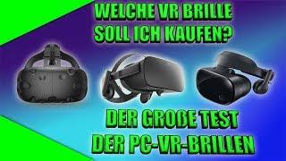 Welche PC VR Brille soll ich kaufen? Der große Vergleich 2019 [Vive] [Rift] [Windows Mixed Reality]