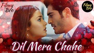 Dil Mera Chahe | Hayat and Murat