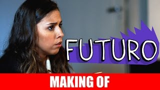 Vídeo - Making Of – Futuro
