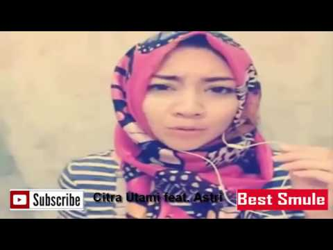 Best Smule PUPUS DEWA cover by Citra Utami ft  Astri | King Of Smule | King Of Smule
