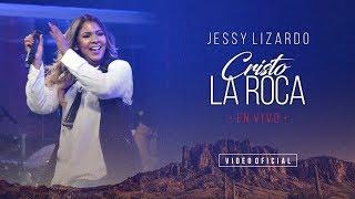 Jessy Lizardo - CRISTO LA ROCA en vivo - Video Oficial (@JessyLizardoOficial)
