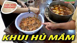 Khui hủ Mắm tôm chua & mắm cá mồng gà (thơm chịu không nổi) #namviet