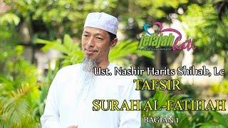 ust. Nashir Harist syihab. Lc - Tafsir Al- Fatihah (bag. 1)