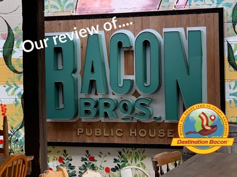 Bacon Bros Public House Review
