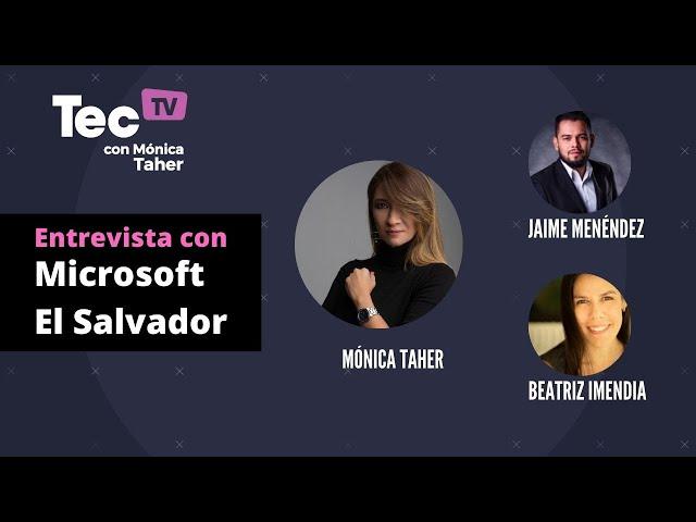 📺# TecTV  Primera entrevista con Microsoft El Salvador