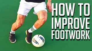 How to Improve Your Footwork in 4 Minutes - Soccer Tutorial thumbnail