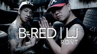 R.D.V.T. ATL | B-RED + LJ | OFFICIAL MV