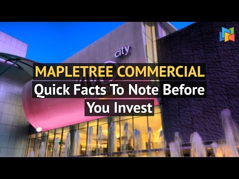 Mapletree Commercial REIT - Quick Facts To Know Before You Invest
