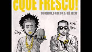 Mike Fresh & Que -