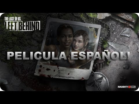 The Last Of Us Left Behind Pelicula Completa Español Latino
