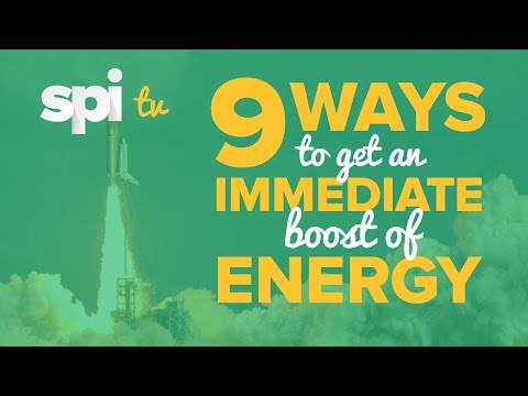9 Ways to Get an Immediate Boost of Energy Before You Work - SPI TV Ep. 4