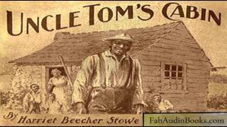 UNCLE TOM'S CABIN by Harriet Beecher Stowe  Volume 1 - Part 6 - Chapters 16-18