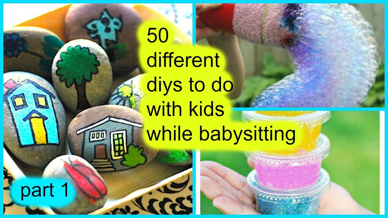 50 diys to do with kids while babysitting part 1