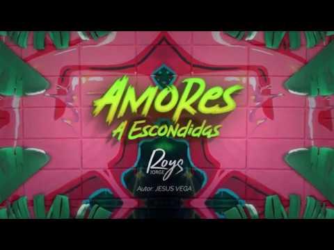 Jorge Roys - Amores A Escondidas  (Video Lyric)