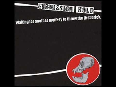 [FULL ALBUM] Submission Hold   Waiting For Another Monkey to Throw the First Brick