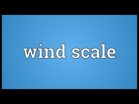 Wind scale Meaning