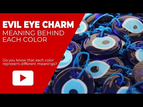 The Color Meaning Of Evil Eye Protection Charm