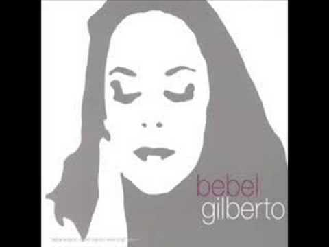 Bebel Gilberto - August Day Song