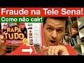 Denúncia! Fraude na Tele Sena!!! Como não cair nessa!