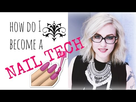 FAQ | HOW DO I BECOME A  NAIL TECH?