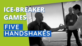 Five Handshakes In Five Minutes - fun, interactive ice-breaker