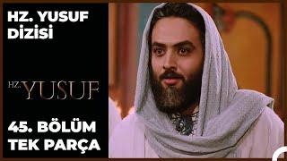 Hz. Yusuf Dizisi 45.Bölüm Final