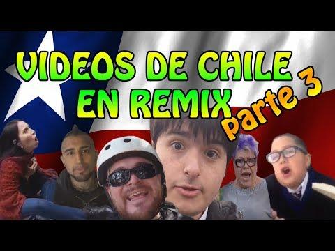 All Chile In Remix 3/ Videos de Chile Parte 3 [Remix Autotune]