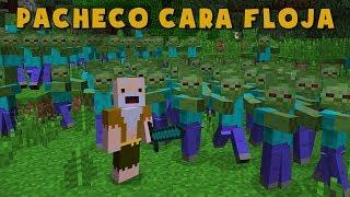- Pacheco cara Floja LA INVASI N ZOMBIE HD