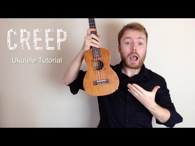 Creep Radiohead Ukulele Lesson By Theukuleleteacher