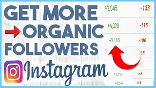 😍 How To Get More Targeted Instagram Followers Organically In 2019 - 7 TIPS 😍