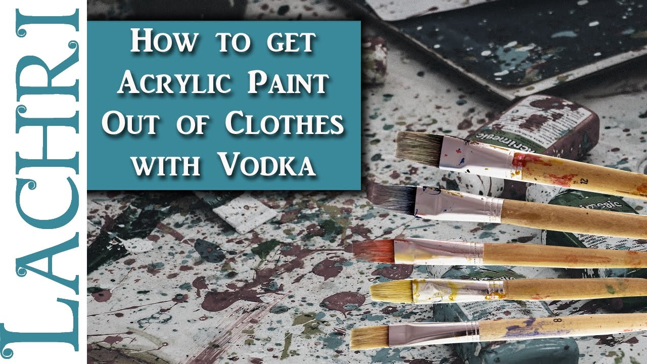 how to get wet acrylic paint out of clothes