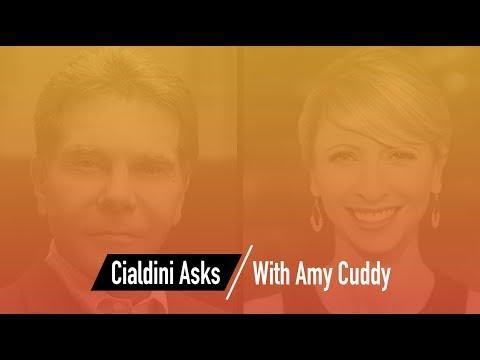 Cialdini Asks: Amy Cuddy
