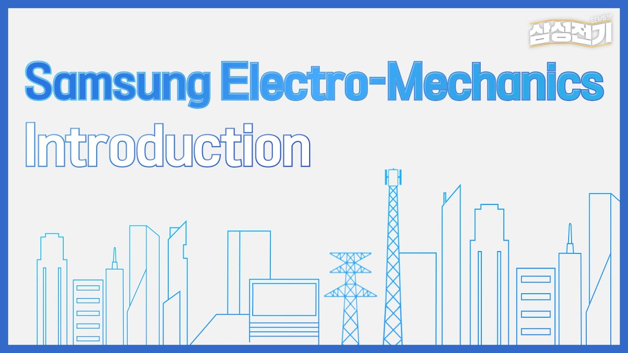 Introduction of Samsung Electro-Mechanics