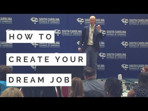 How to Create Your Dream Job