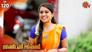 Pandavar Illam - Episode 121 | 10th December 19 | Sun TV Serial | Tamil Serial