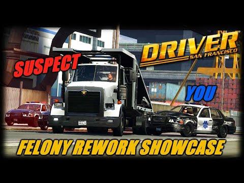 Driver San Francisco  NEW MOD SHOWCASE  Chase Trucks & 18 Wheeler's  Improved Police Felony System