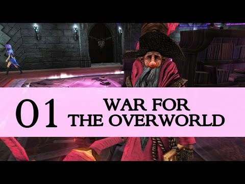 War for the Overworld - Part 1 - Welcome Underlord